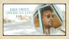 LAX (Audio) - Jake Owen