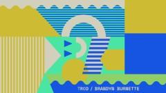 You & I (Pseudo Video) - TRXD, Brandyn Burnette