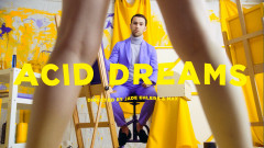 Acid Dreams (Official Video) - MAX, Felly
