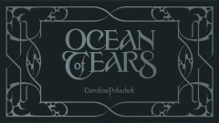 Ocean of Tears (Lyric Booklet) - Caroline Polachek