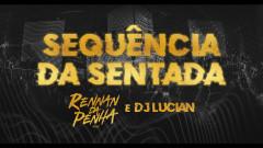 Sequência da Sentada (Ao Vivo) - Rennan da Penha, Dj Lucian