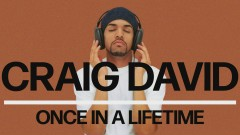 Once in a Lifetime (Official Audio) - Craig David