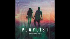 Playlist (Pseudo Video) - 2Kool, Urso