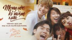 Mong Ước Kỷ Niệm Xưa (Ước Hẹn Mùa Thu OST) - Ngọc Linh, Kay Trần