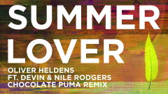 Summer Lover (Chocolate Puma Remix (Audio)) - Oliver Heldens, Devin, Nile Rodgers