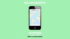 Anywhere (Fred V & Grafix Remix - Pseudo Video) - Dillon Francis, Will Heard