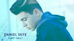 Last Call (Audio) - Daniel Skye