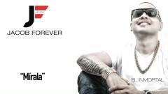 Mírala (Cover Audio) - Jacob Forever, El Chacal