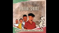 Motho Shuule (Official Audio) - Don Luciano, DJ Bullet, DJ Sumbody, Junior Taurus