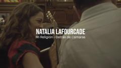 Mi Religión (Detrás de Cámaras) - Natalia Lafourcade
