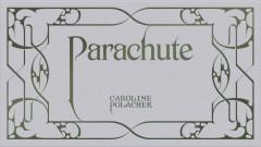 Parachute (Lyric Booklet) - Caroline Polachek
