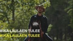 Mikä laulaen tulee se bailaten menee (Lyric Video) - LEO