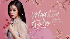 Mùa Hoa Trở Lại - Nguyễn Thu Hằng