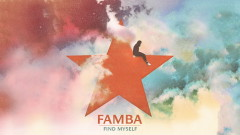 Find Myself (Official Audio) - Famba