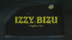Lights On (Lyric Video) - Izzy Bizu