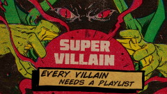 Supervillain: World Domination | The Ultimate Supervillain Soundtrack Playlist - Daniel Pemberton