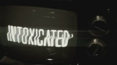 Intoxicated (Lyric Video)