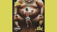 Big Ole Boss (Audio) - DeJ Loaf