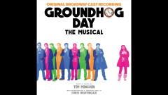 If I Had My Time Again (Pseudo Video) - Barrett Doss, Tim Minchin, Andy Karl, Groundhog Day The Musical Company