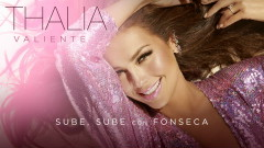 Sube, Sube (Audio) - Thalía, Fonseca