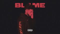 Blame (Audio) - Bryson Tiller