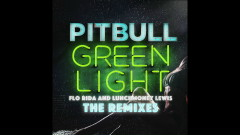 Greenlight (Alex Ross Extended Mix (Audio)) - Pitbull, Flo Rida, Lunchmoney Lewis