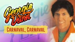 Carnaval Carnaval (Cover Audio) - Georgie Dann