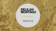 Next to Me (Official Audio) - Delilah Montagu
