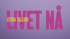 Livet Nå (Lyric Video) - Stina Talling