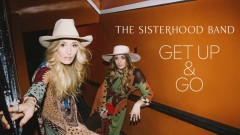 Get Up and Go (Audio) - The Sisterhood Band