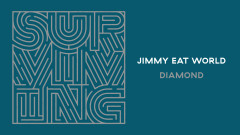 Diamond (Audio) - Jimmy Eat World
