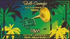 Baila Conmigo (KID & Bonhaus Remix [Cover Audio]) - Dayvi, Víctor Cárdenas, Kelly Ruiz, KID, Bonhaus