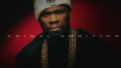 Animal Ambition - 50 Cent
