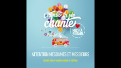 Attention mesdames et messieurs (Love Michel Fugain) (Audio) - Olivier Dion, Damien Sargue, Victoria