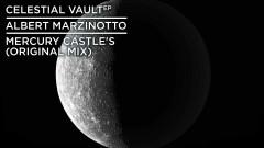 Mercury Castle's (Still/Pseudo Video) - Albert Marzinotto