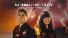 Na Terra Como No Céu (Here As In Heaven) - Marcos Freire, Fernanda Brum