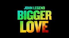 Bigger Love (Official Audio) - John Legend