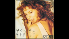 Make It Happen (Extended Version - Official Audio) - Mariah Carey