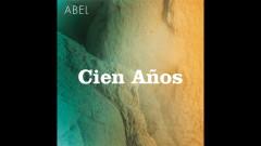 Cien Anõs (Official Audio) - Abel Pintos