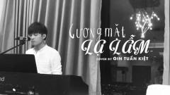 Gương Mặt Lạ Lẫm (Piano Version) - Gin Tuấn Kiệt