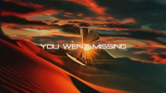 Missing (Should've Known It) (Official Lyric Video)