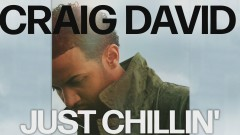 Just Chillin' (Official Audio) - Craig David