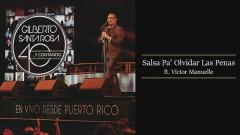 Salsa Pa' Olvidar las Penas (En Vivo - Audio) - Gilberto Santa Rosa, Víctor Manuelle