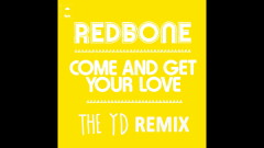 Come and Get Your Love (Remix by The YD - Audio)