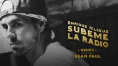 SUBEME LA RADIO REMIX (Lyric Video) - Enrique Iglesias, Sean Paul