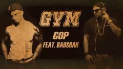 Gym (Lyric Video) - Gop, Badshah
