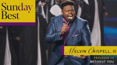 Without You (Audio) - Melvin Crispell,  III