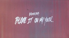 Blame It On My Youth (Lyric Video) - blink-182