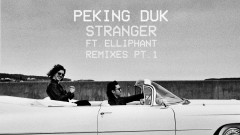 Stranger (Blanke Remix (Audio)) - Peking Duk, Blanke, Elliphant