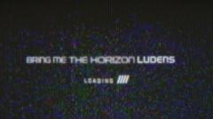 Ludens (Lyric Video) - Bring Me The Horizon